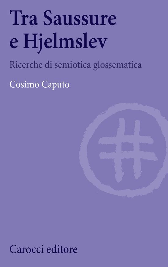 Copertina del libro Tra Saussure e Hjelmslev